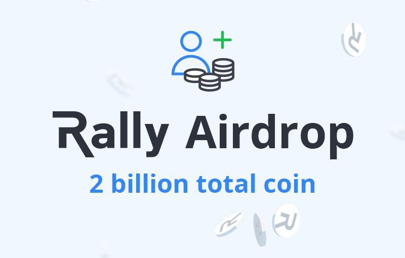 Blockchain Powered Content Sharing Marketplace Rally Launches Airdrop Offering 2 Billion Rally Tokens